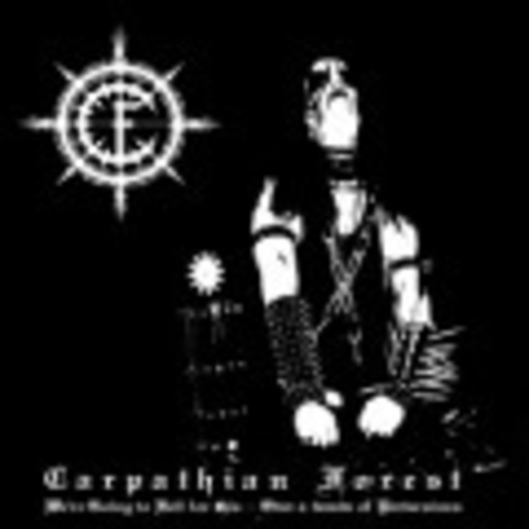 CARPATHIAN FOREST   WE'RE GOING TO HELL FOR THIS  2002