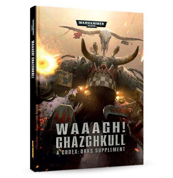 Waaagh! Ghazghkull Supplement